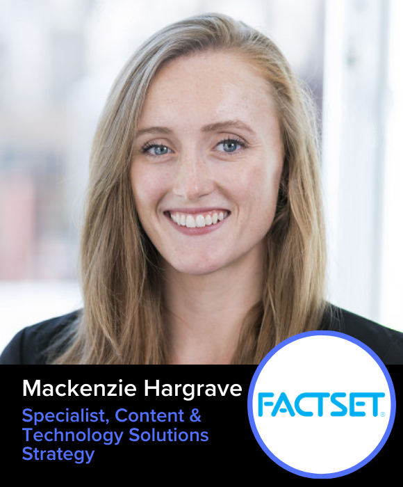 Mackenzie Hargrave | Factset | Content & Technology