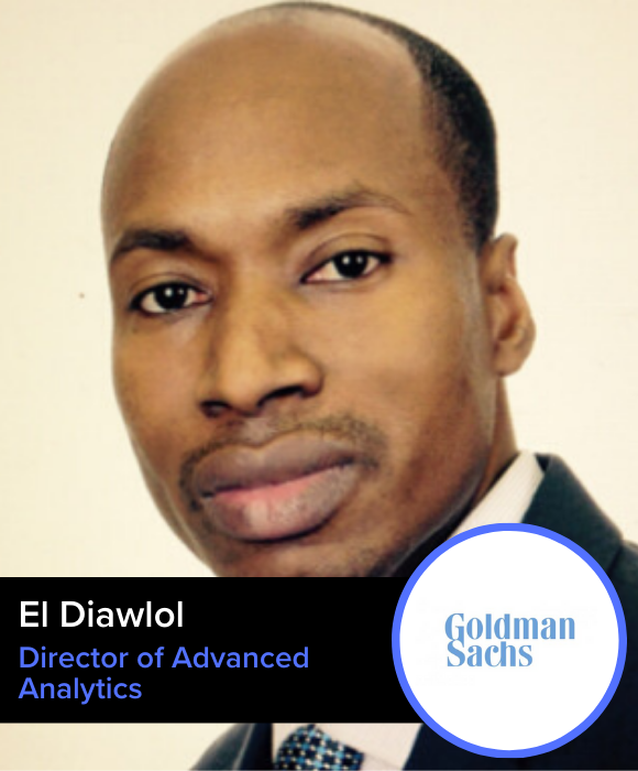 El Diawlol | Goldman Sachs | Director of Advanced Analytics